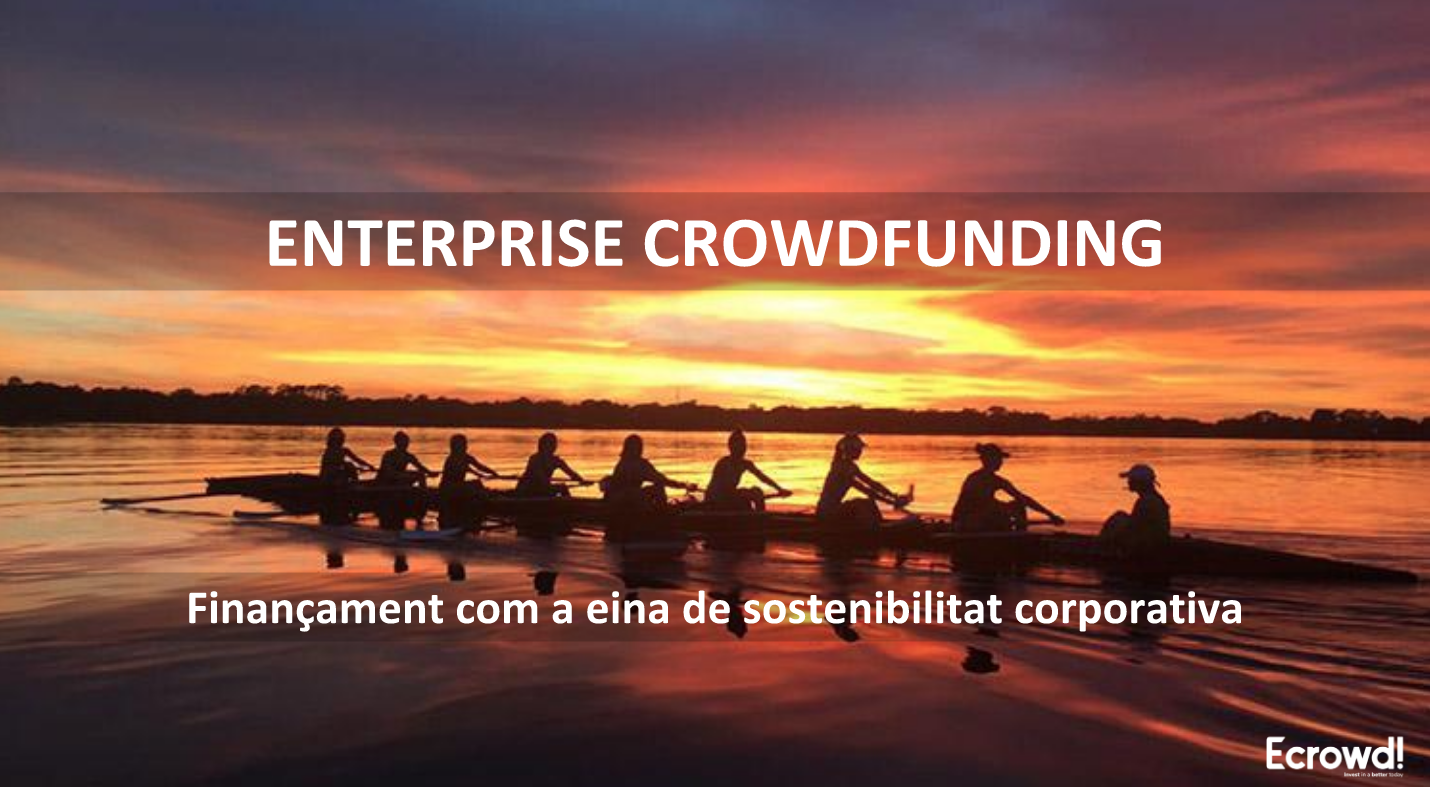 enterprise crowdfunding - sostenibilitat corporativa